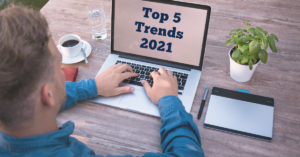 Top 5 Trends in 2021